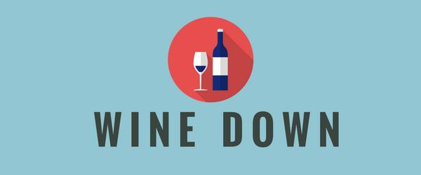 Decorative Image: Wine Down