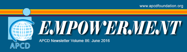 APCD Empowerment Newsletter Volume 86: June 2016