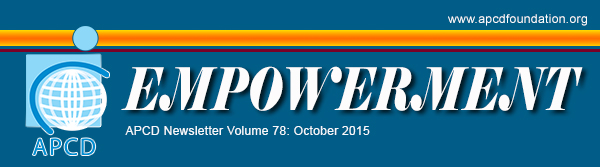APCD Newsletter Empowerment Volume 78 October 2015