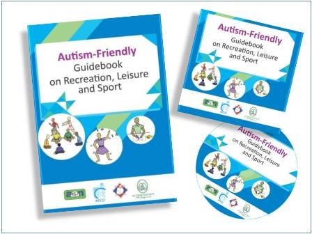 Autism Friendly Guidebook on Recreation, Leisure and Sports