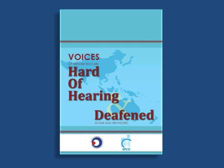 """Voices of Persons Who are Hard of Hearing and Deafened in Asia and the Pacific"" cover"