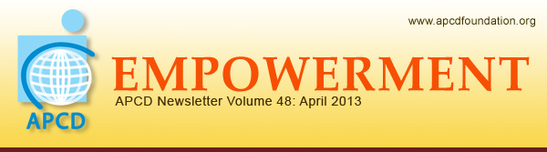 Empowerment, APCD Newsletter Volume 48: April 2013