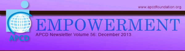 Empowerment, APCD Newsletter Volume 56: December 2013