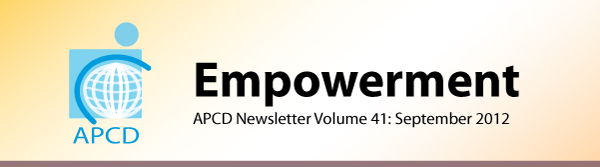 Empowerment, APCD Newsletter Volume 41: September 2012