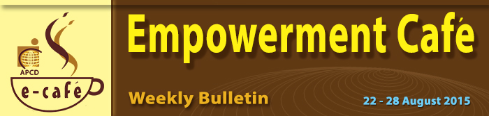 Empowerment Cafe Weekly Bulletin 22-28 August 2015
