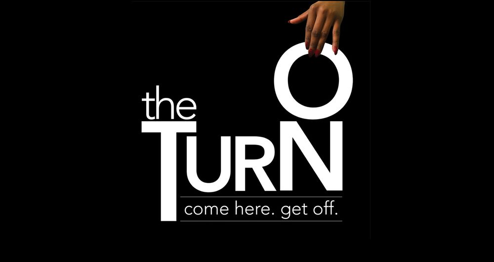 "Image: Logo for The Turn On. Slogan reads ""Come here. Get off."" Brown hand with red nails fingers the 'O' in ""On."""