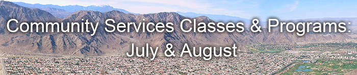 Community Services Classes and Programs July & August