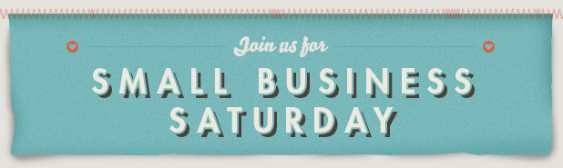 Join us for Small Business Saturday