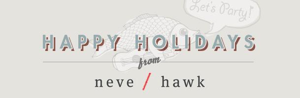 Happy Holidays from Neve / Hawk