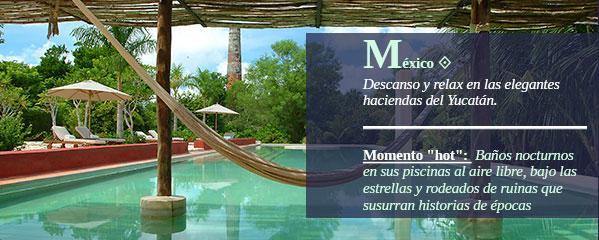México. Descanso y relax en las elegantes haciendas del Yucatán.