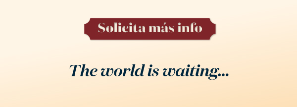 solicita más info. The world is waiting...