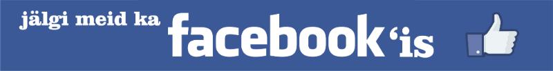 Jägi meid ka FBs
