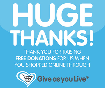 "Banner saying ""Huge Thank you for raising free donations for us when you shopped online through Give as you Live"