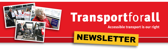 Transport for All - NEWSLETTER