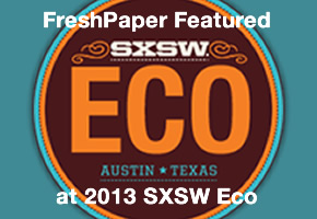 [PHOTO] FreshPaper Founders Present at SXSW Eco