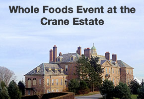 [PHOTO] Whole Foods Event at the Crane Estate
