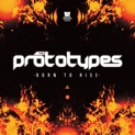 The Prototypes - Born To Rise EP