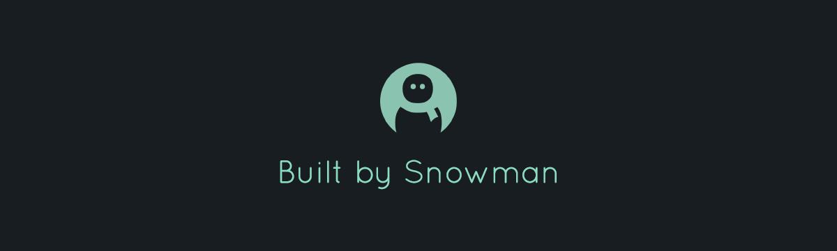 Built by Snowman