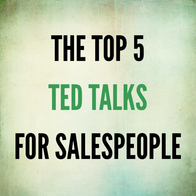 The Top 5 TED Talks for Salespeople