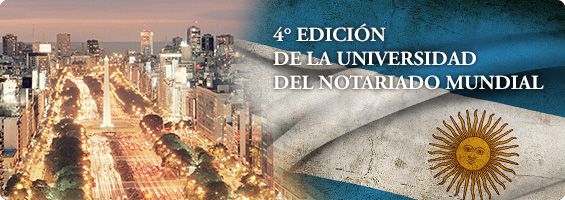 4° edicion de la Universidad del Notariado Mundial