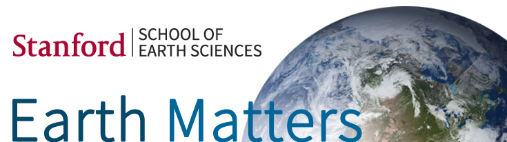 Stanford School Of Earth Science - Earth Matters