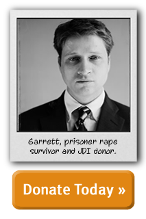 Garrett, prisoner rape survivor and JDI donor. Join him and donate today!