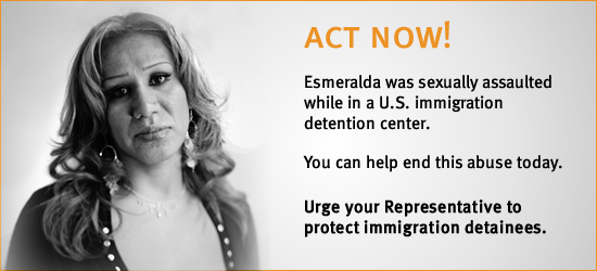 Esmeralda was sexually assaulted while in a U.S. immigration detention center. Download the images in this email  to find out how you can help end this abuse.