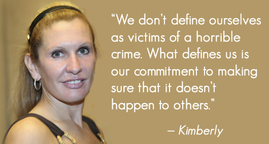 """We don't define ourselved as victims of a horrible crime. What defines us is our commitment to making sure that it doesn't happen to others."" - Kimberly, Just Detention International Survivor Council member"