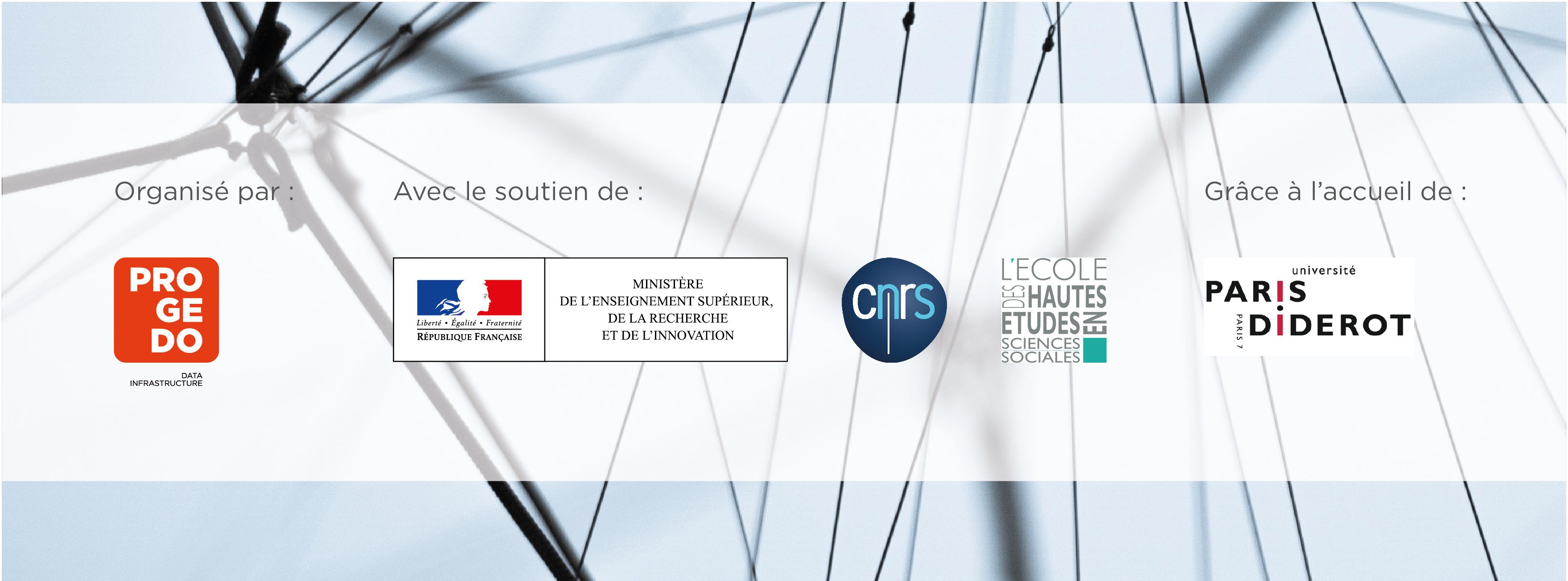 Organisé par la TGIR PROGEDO, avec le soutien du Ministère de l'Enseignement Supérieur de la Recherche et de l'Innovation, du CNRS et de l'EHESS