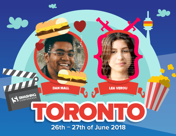 Meet SmashingConf Toronto feauturing speakers such as Lea Verou and Dan Mall