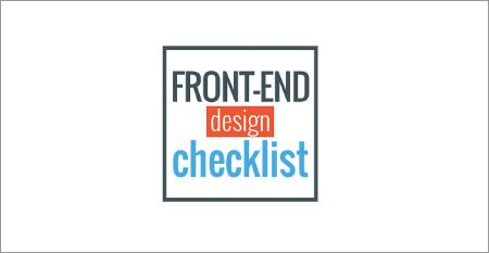 Front-Ende Design Checklist