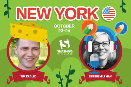 SmashingConf NY with Tim Kadlec and Debbie Millman