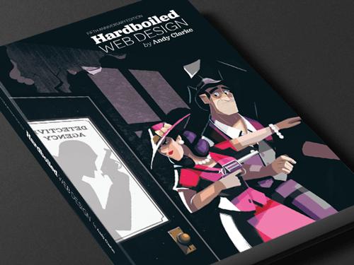 Hardboiled Web Design — 5th Anniversary Edition