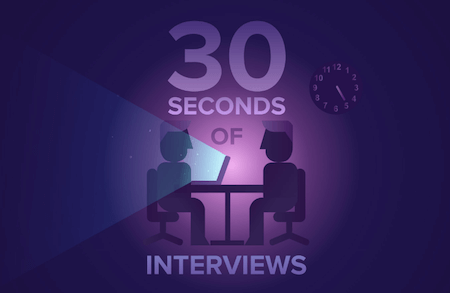 30 Seconds Of Interviews