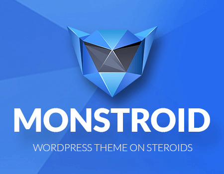 Ad: Build absolutely any theme with Monstroid