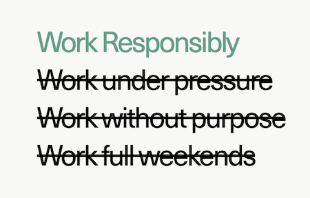 Text saying Work Responsibly.
