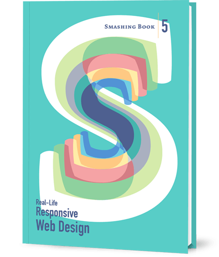 Real-Life Responsive Design, a new Smashing Book 5