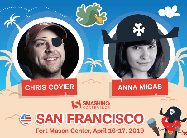 SmashingConf SF, April 16-17, with Chris Coyier, Sara Soueidan, and many others!