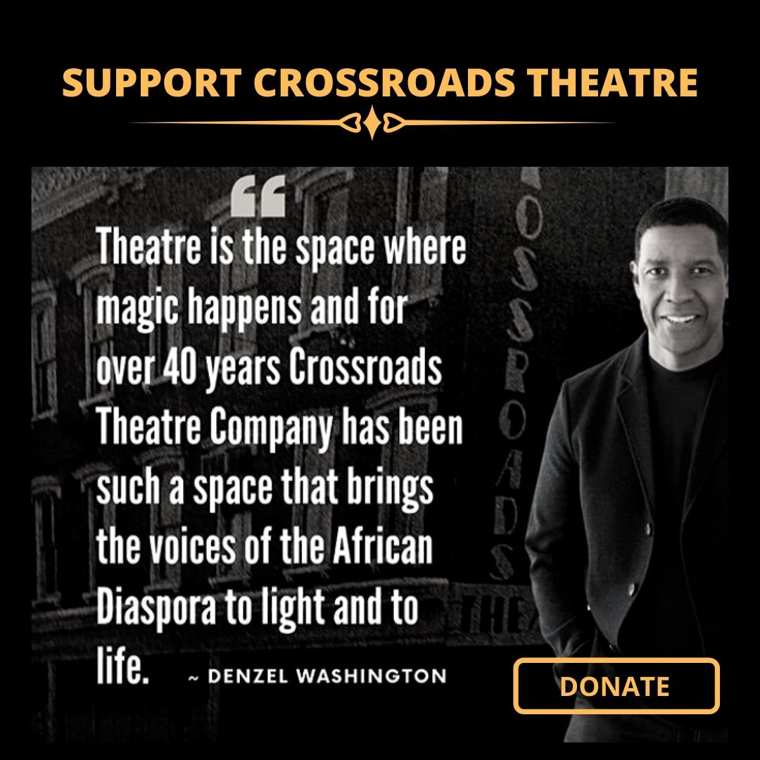 Support Crossroads Theatre Company