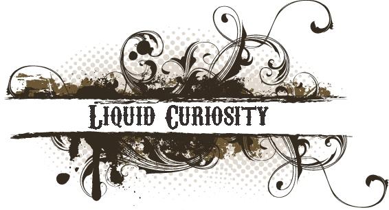 Liquid Curiosity