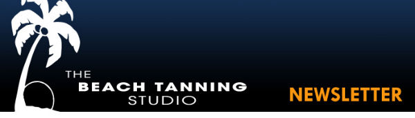 The Beach Tanning Studio - Newsletter