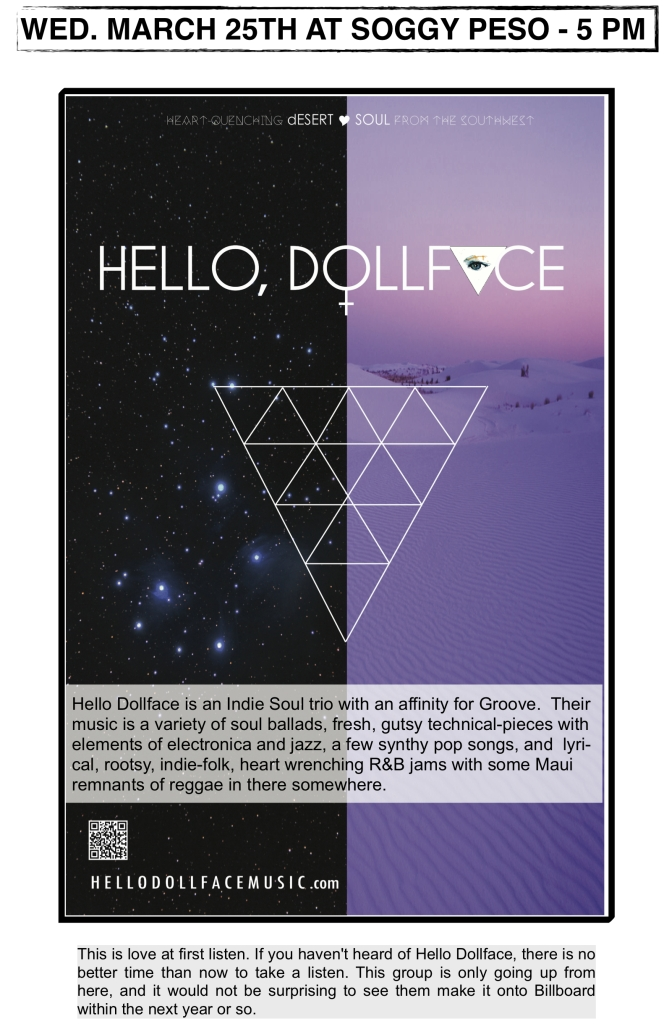 Hello Dollface at the Soggy Peso, March 25