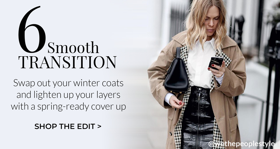Swap out your winter coats and lighten up your layers with a spring ready cover up.