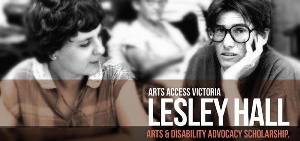 Image of a young Lesley Hall, a woman with dark hair who wears glasses. Text reads arts and disability advocacy scholarship