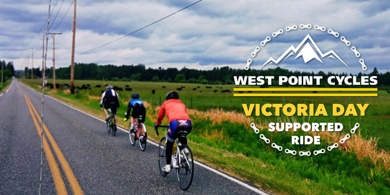 Join West Point Cycles' Victoria Day Supported Ride!
