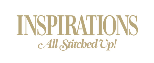 INSPIRATIONS. ALL Stitched Up!