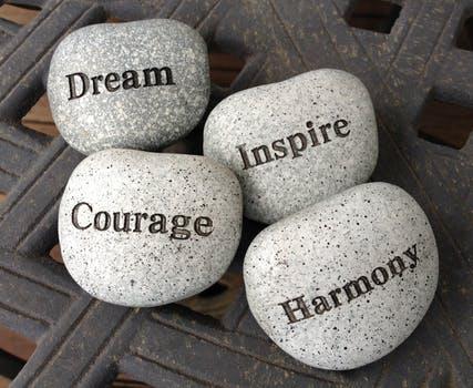 Dream Inspire Courage Harmony