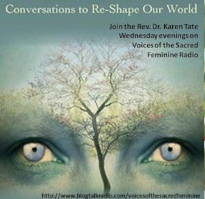 voices of the sacred feminine on blog talk