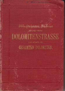 Illustrierter Fuehrer Dolomitenstrasse