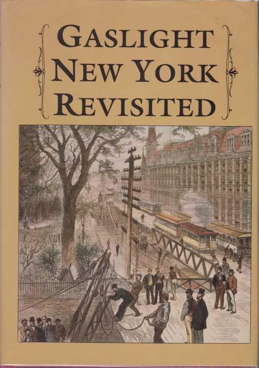 Gaslight New York Revisited